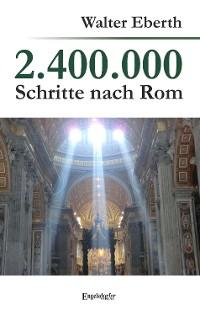 Cover 2.400.000 Schritte nach Rom