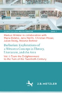 Cover Barbarian: Explorations of a Western Concept in Theory, Literature, and the Arts