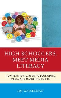 Cover High Schoolers, Meet Media Literacy