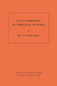 Cover Etale Homotopy of Simplicial Schemes. (AM-104), Volume 104