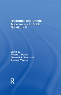 Cover Rhetorical and Critical Approaches to Public Relations II