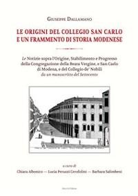Cover Le origini del collegio San Carlo e un frammento di storia modenese
