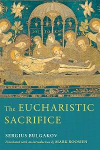 Cover The Eucharistic Sacrifice
