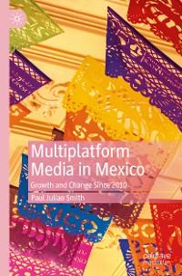 Cover Multiplatform Media in Mexico