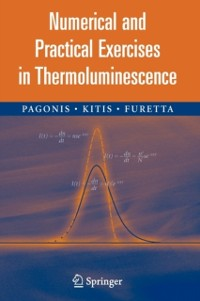 Cover Numerical and Practical Exercises in Thermoluminescence