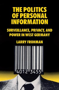 Cover The Politics of Personal Information