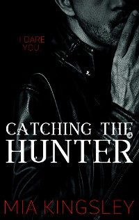 Cover Catching The Hunter