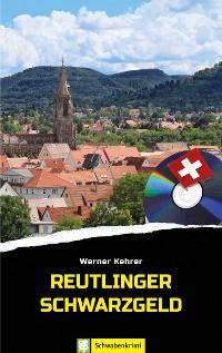 Cover Reutlinger Schwarzgeld