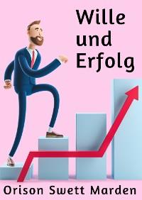 Cover Wille und Erfolg