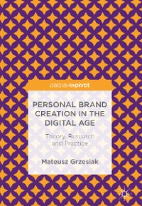 Cover Personal Brand Creation in the Digital Age