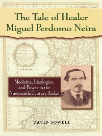 Cover The Tale of Healer Miguel Perdomo Neira