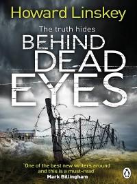 Cover Behind Dead Eyes