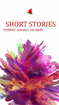 Cover Short Stories Sydney School of Arts