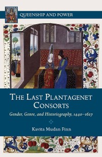 Cover The Last Plantagenet Consorts