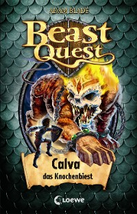 Cover Beast Quest 60 - Calva, das Knochenbiest