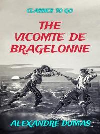 Cover The Vicomte De Bragelonne