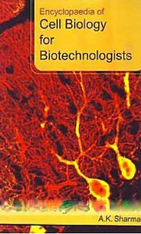 Cover Encyclopaedia Of Cell Biology For Biotechnologists
