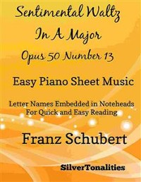 Cover Sentimental Waltz in A Major Opus 50 Number 13 Easy Piano Sheet Music