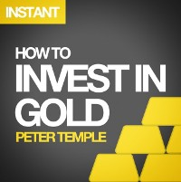 Cover How to Invest in Gold