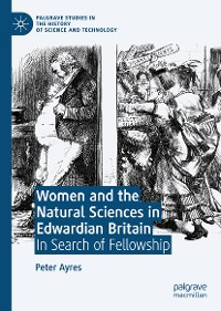 Cover Women and the Natural Sciences in Edwardian Britain