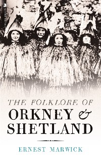 Cover The Folklore of Orkney and Shetland