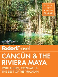 Cover Fodor's Cancun & The Riviera Maya
