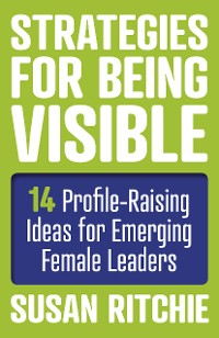 Cover Strategies for Being Visible