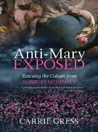 Cover The Anti-Mary Exposed