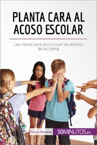 Cover Planta cara al acoso escolar
