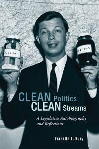 Cover Clean Politics, Clean Streams