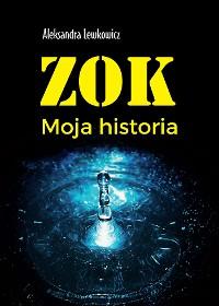 Cover ZOK. Moja historia