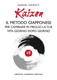 Cover Kaizen. Il metodo giapponese per cambiare in meglio la tua vita giorno dopo giorno