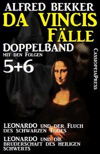 Cover Da Vincis Fälle, Leonardo Doppelband mit den Folgen 5 und 6 - Leonardo und die Bruderschaft des Heiligen Schwerts/Leonardo und der Fluch des Schwarzen Todes