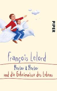 Cover Hector & Hector und die Geheimnisse des Lebens