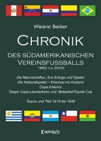 Cover Chronik des südamerikanischen Vereinsfußballs 1950 bis 2000