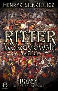 Cover Ritter Wolodyjowski. Band I