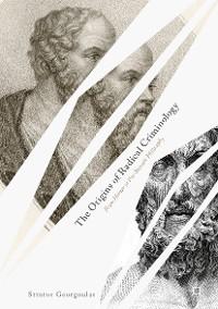Cover The Origins of Radical Criminology