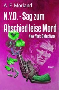Cover N.Y.D. - Sag zum Abschied leise Mord