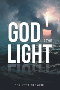 Cover God Is  the Light