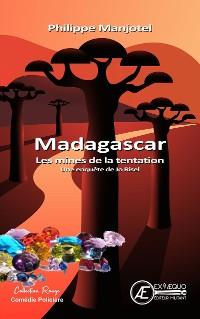 Cover Madagascar - Les mines de la Tentation