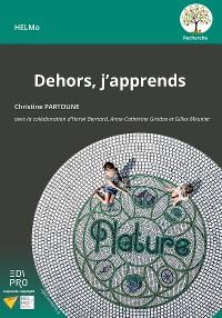 Cover Dehors, j'apprends