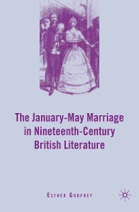 Cover The January–May Marriage in Nineteenth-Century British Literature