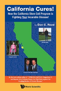 Cover California Cures!: How The California Stem Cell Program Is Fighting Your Incurable Disease!