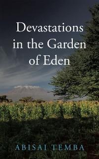 Cover Devastations in the  Garden of Eden