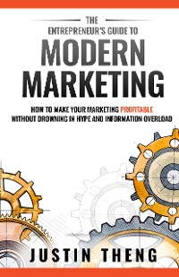 Cover The Entrepreneur's Guide To Modern Marketing