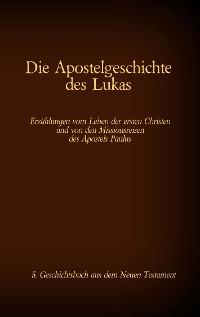 Cover Die Apostelgeschichte des Lukas