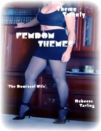 "Cover Femdom Themes - Theme Twenty - ""The Dominant Wife"""