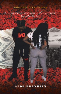 Cover A Ghetto Chicago Love Story