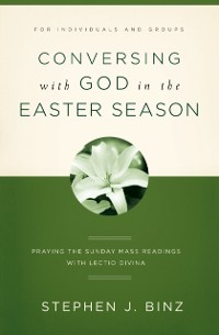 Cover Conversing with God in the Easter Season