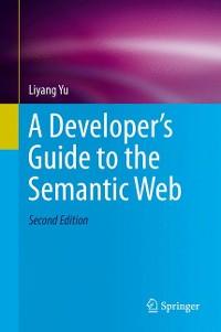 Cover A Developer's Guide to the Semantic Web